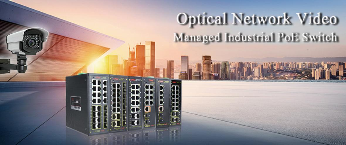 Do you know the application areas of ONVs managed industrial PoE switches?