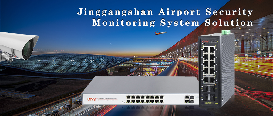 PoE switch airport security monitoring system solution,PoE switch